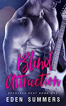 [Summers, Eden]のBlind Attraction (Reckless Beat Book 1) (English Edition)