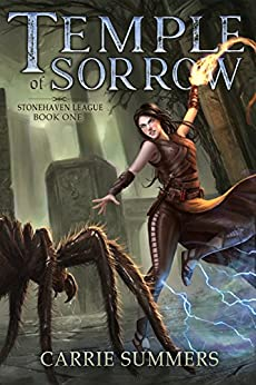 Temple of Sorrow: A LitRPG and GameLit Adventure (Stonehaven League Book 1) by [Summers, Carrie]