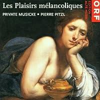 Le Plaisirs Melancoliques