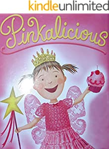Pinkalicious: Children's classic picture book (English Edition)