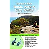 Sydney's Best Bush Park & City Walks Updated 2/e