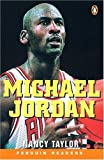 *MICHAEL JORDAN                    PGRN1 (Penguin Reader Series: Level 2)