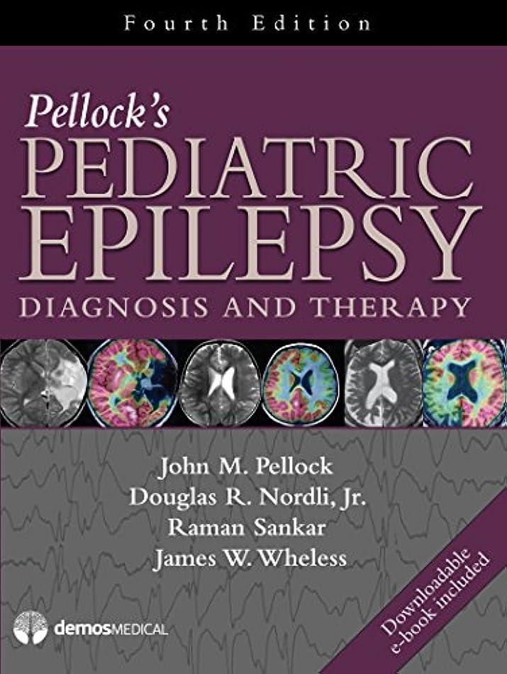 マント偶然大佐Pellock's Pediatric Epilepsy: Diagnosis and Therapy (English Edition)