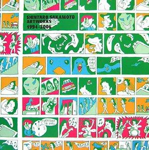 SHINTARO SAKAMOTO ARTWORKS 1994-2006の詳細を見る