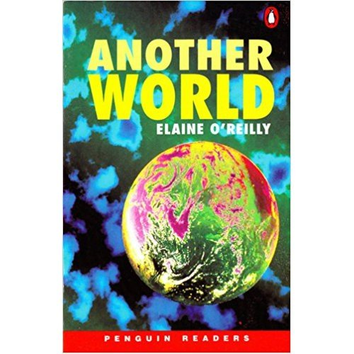 *ANOTHER WORLD                     PGRN2 (Penguin Readers (Graded Readers))の詳細を見る
