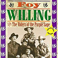 Foy Willing & Riders of the Purple Sage
