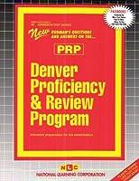 Denver Proficiency and Review Program (Prp (Admission Test Series)