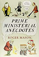 Prime Ministerial Anecdotes