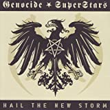 Hail the New Storm [Explicit]