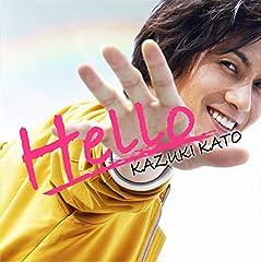 加藤和樹「Hello」のジャケット画像