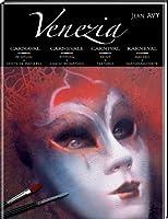 Venezia: Karneval - Malerei und Farbeffekte
