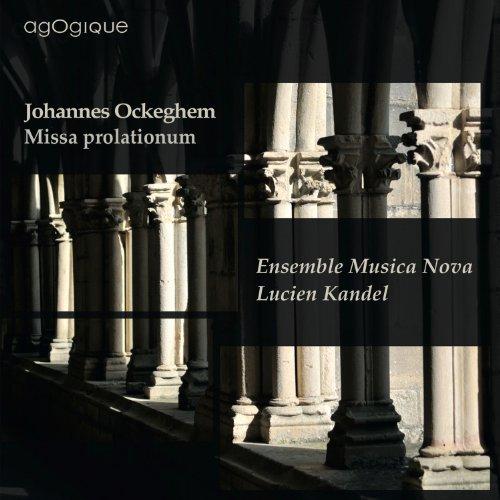 オケゲム : ミサ・プロラツィオーヌム (種々の比率のミサ曲) (Johannes Ockeghem : Missa prolationum / Ensemble Musica Nova, Lucien Kandel) [輸入盤]