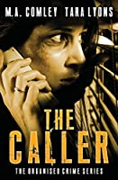 The Caller (The Organised Crime Team series)