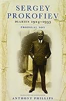 Sergey Prokofiev Diaries, 1924-1933: Prodigal Son