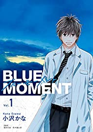 BLUE MOMENT ブルーモーメント Vol.1 (BRIDGE COMICS)