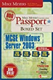 Mike Meyers' MCSE Windows Server 2003 Passport Boxed Set (Exams 70-290, 70-291, 70-293 & 70-294) (Mike Meyers Certification Passport)