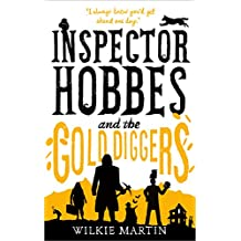 Inspector Hobbes and the Gold Diggers: Humorous Cotswold British Detective Cozy Mystery (unhuman Book 3)