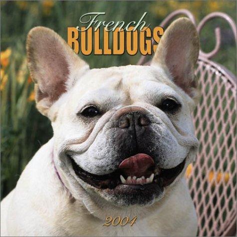 French Bulldogs 2004 Calendar