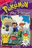 Race to Danger (Pokemon Chapter Book)
