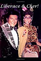 Liberace & Cher!: The Shocking Truth!