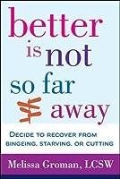 Better Is Not So Far Away [並行輸入品]
