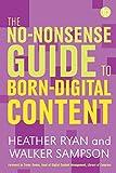 No-nonsense Guide to Born-digital Content (No-nonsense Guides)
