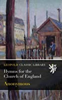 Hymns for the Church of England