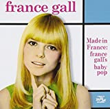 Made in France: France Gall's Baby Pop , from UK] - France Gall
