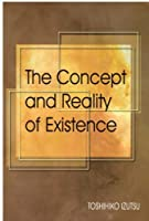 Concept and Reality of Existence