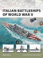 Italian Battleships of World War II (New Vanguard) by Mark Stille(2011-08-23)