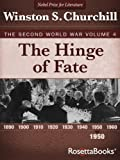 The Hinge of Fate: The Second World War, Volume 4 (Winston Churchill World War II Collection) (English Edition)