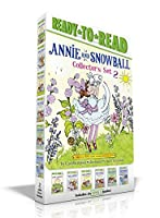 Annie and Snowball Collector's Set 2: Annie and Snowball and the Magical House; Annie and Snowball and the Wintry Freeze; Annie and Snowball and the Book Bugs Club; Annie and Snowball and the Thankful Friends; Annie and Snowball and the Surprise Day; Annie and Snowball & the Grandmother Night