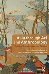 Asia Through Art and Anthropology: Cultural Translation Across Borders (Criminal Practice Series) ハードカバー