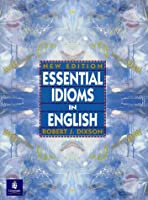 Essential Idioms in English, New Ed.