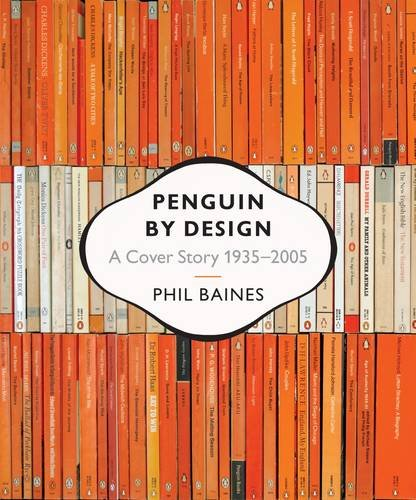 Penguin by Design: A Cover Story 1935-2005の詳細を見る
