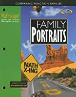 MathScape: Seeing and Thinking Mathematically, Course 3, Family Portraits, Student Guide (CREATIVE PUB: MATHSCAPE)