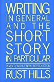 Writing in General and the Short Story in Particular: An Informal Textbook 画像