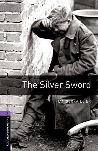 Oxford Bookworms Library 4 Silver Sword 3rdの詳細を見る