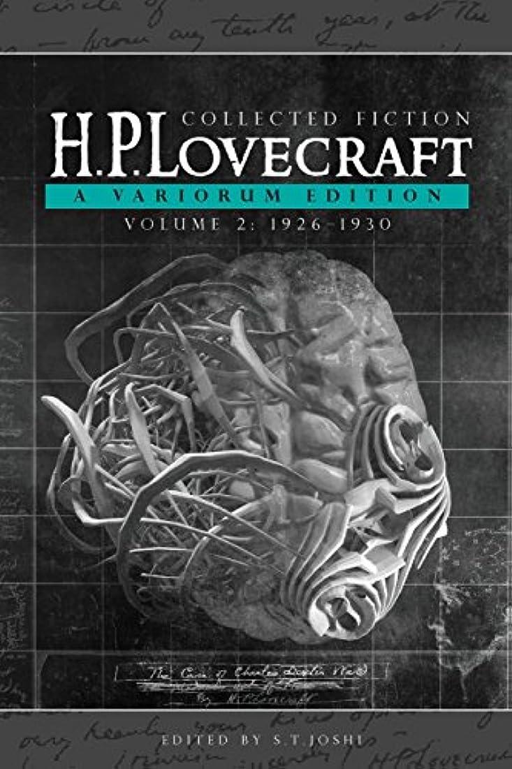 後ろにマオリ違反するCollected Fiction Volume 2 (1926-1930): A Variorum Edition (English Edition)