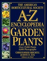 American Horticultural Society A to Z Encyclopedia (American Horticultural Society Practical Guides)