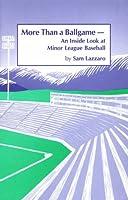 More Than a Ballgame: An Inside Look at Minor League Baseball