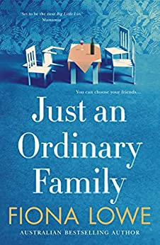 Just an Ordinary Family by [Lowe, Fiona]