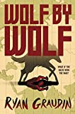 Wolf by Wolf: One girl's mission to win a race and kill Hitler (English Edition)