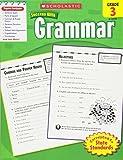Scholastic Success With Grammar, Grade 3 (Scholastic Success with Workbooks: Grammar)