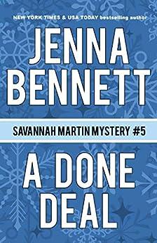 A Done Deal: A Savannah Martin Novel (Savannah Martin Mysteries Book 5) by [Bennett, Jenna]
