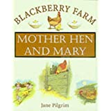 Mother Hen and Mary (Blackberry Farm)