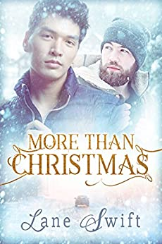 More Than Christmas (Michigan Seasons Book 1) by [Swift, Lane]