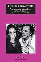 Fragmentos de un cuaderno manchado de vino / Portions from a Wine-Stained Notebook: Relatos Y Ensayos Ineditos (1944-1990) (Compactos)