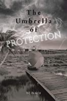 The Umbrella of Protection