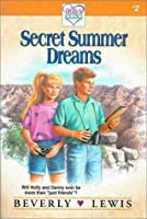 Secret Summer Dreams (Holly's Heart, Book No. 2)